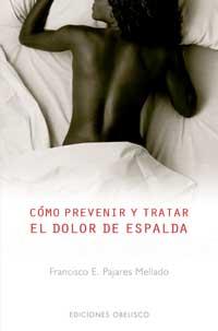 Como prevenir y tratar el dolor de espalda