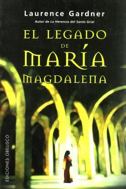 El legado oculto de maria magdalena