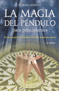 Magia del pendulo para principiantes