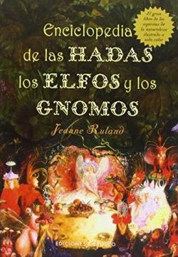 Enciclopedia de las hadas, elfos y gnomos
