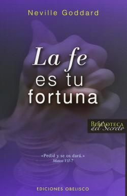 FE ES TU FORTUNA, LA