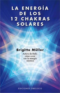 ENERGIA DE LOS 12 CHAKRAS SOLARES