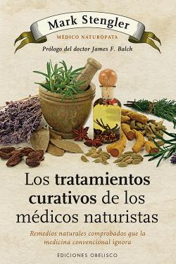 Los tratemientos curativos de los médicos naturistas
