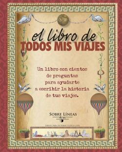 El libro de todos mis viajes