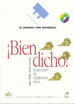 BIEN DICHO (+CD)/ESPAÑOL PARA EXTRANJEROS