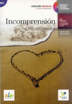 INCOMPRESION.(+ CD Y ACTIVIDADES .(B2))