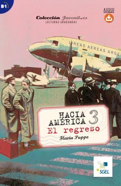HACIA AMERICA 3 EL REGRESO