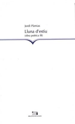 Lluna d´estiu:obra poetica iii