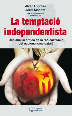 La temptació independentista