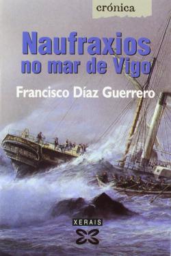 Naufraxios no mar de Vigo