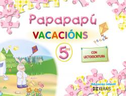 Papapapú. Vacacións 5 anos