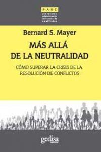 Más allá de la neutralidad