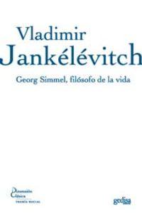 Georg Simmel, Filosofo De La Vida