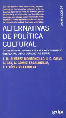 Alternativas De Politica Cultural