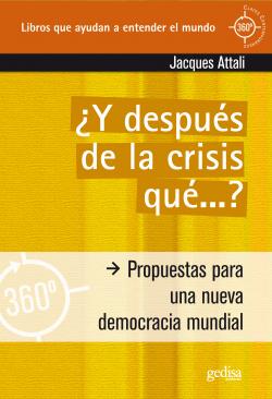 Y Después De La Crisis Qué ...? (360º)