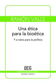 Etica Para La Bioetica, Una (B.E.G.)