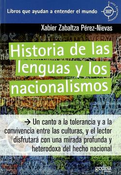 Historia De Las Lenguas Y Los Nacionalismos (360º)