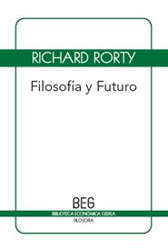 Filosofia Y Futuro (B.E.G.)