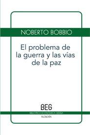Problema De La Guerra Y Las Vias De La Paz, El (Beg)