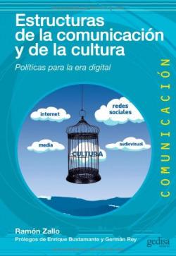 Estructuras de la comunicación y la cultura