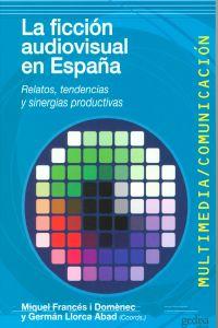 La ficción audiovisual en España