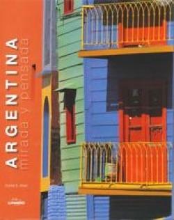 Argentina, mirada y pensada