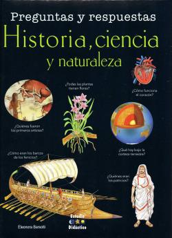 Preguntas y respuestas. historia, ciencia y naturaleza