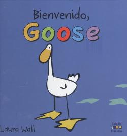 Bienvinido goose