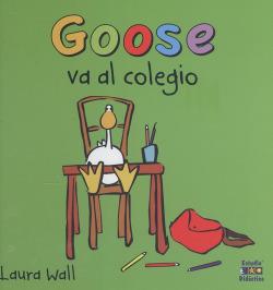 Goose va al colegio