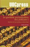 Teoría de las cartas al director. La gestión periodística del público I.