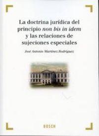 La doctrina juridica del principio non bis in idem y las relaciones de sujeciones especiales