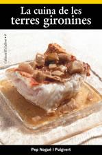 La cuina de les terres gironines (segona edició)