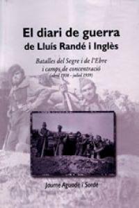 El diari de guerra de Lluís Randé i Inglès