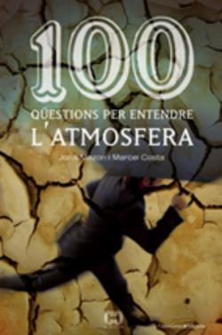 100 qüestions per entendre l'atmosfera