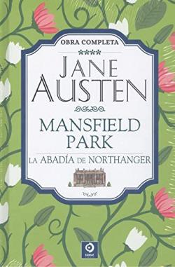 JANE AUSTEN MANSFIELD PARK LA ABADÍA DE NORTHANGER