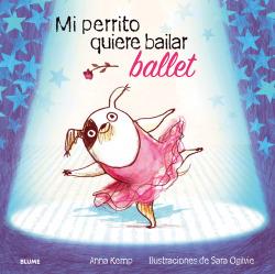 Mi perrito quiere bailar ballet