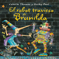 El robot travieso de Brunilda
