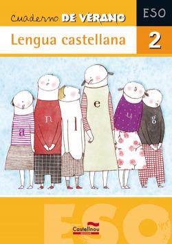 Cuaderno de verano. Lengua castellana 2º ESO