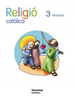 ANT/(VAL).(09).RELIGIO CATOLICA 3R.PRIMARIA