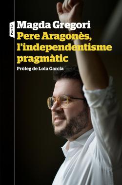Pere Aragonés, l'independentisme pragmátic