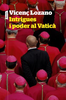 Intrigues i poder al Vaticà