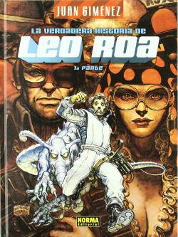 Leo Roa, 1 Verdadera Historia