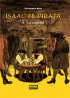 Isaac El Pirata, 4 Capital