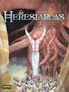 Heresiarcas, 2 Caminos
