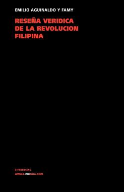 RESEÑA VERIDICA DE LA REVOLUCION FILIPINA