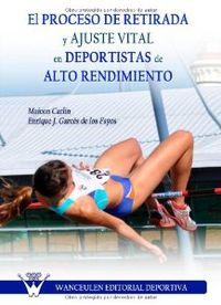PROCESO RETIRADA Y AJUSTE VITAL EN DEPORTISTAS DE ALTO RENDIMIENTO