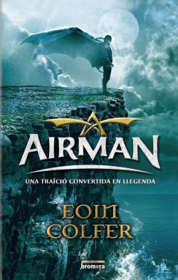 Airman.Una traïció convertida en llegend