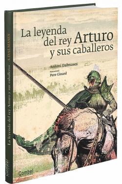 La leyenda de rey Arturo y sus caballeros