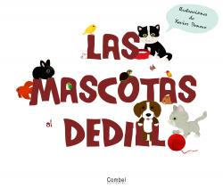 LAS MASCOTAS AL DEDILLO