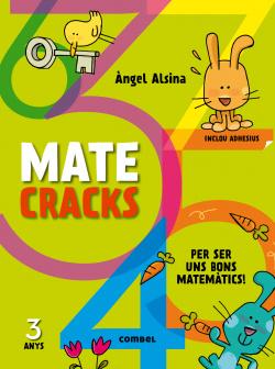 Mate cracks (3 anys)